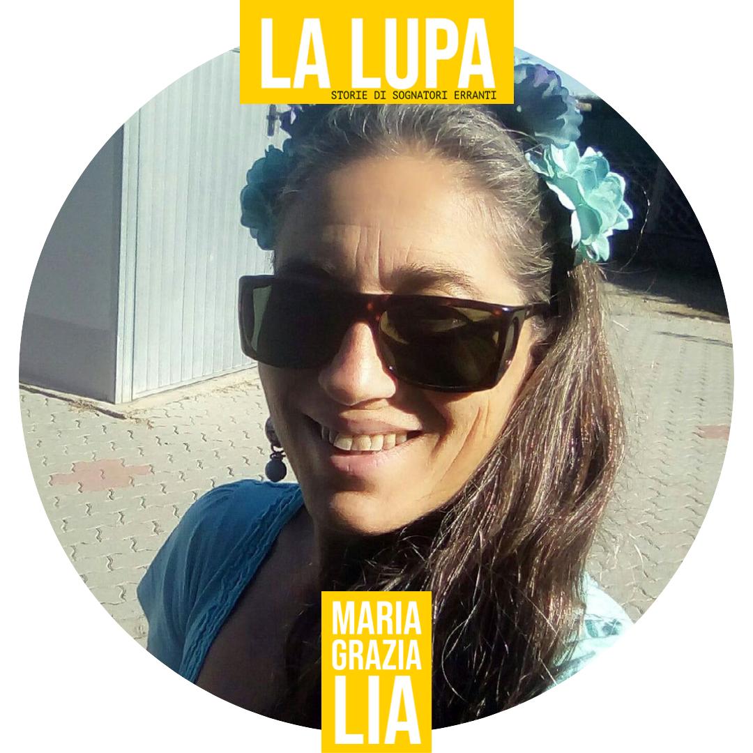IDENTIKIT DELLA SOGNATRICE ERRANTE: MARIA GRAZIA LIA