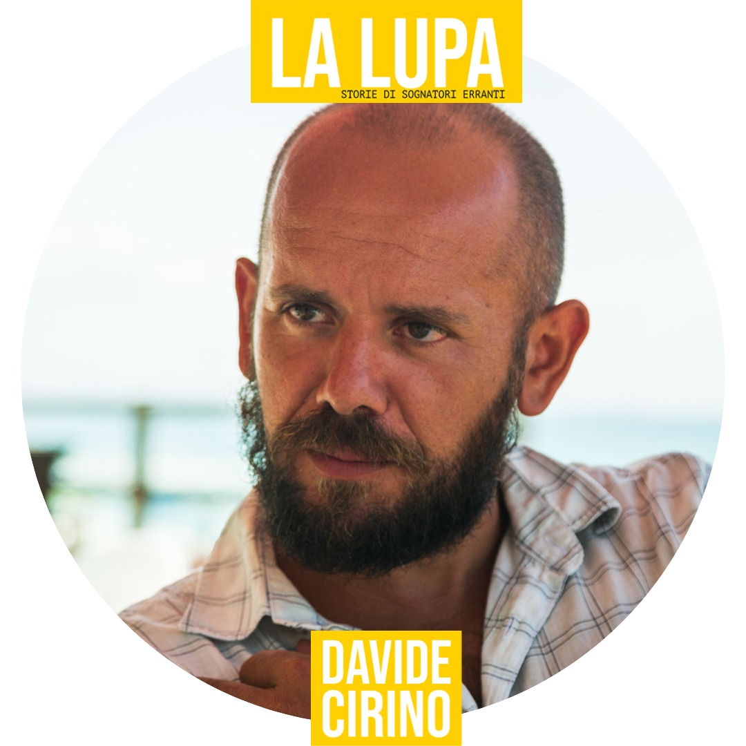 IDENTIKIT DEL SOGNATORE ERRANTE: DAVIDE CIRINO